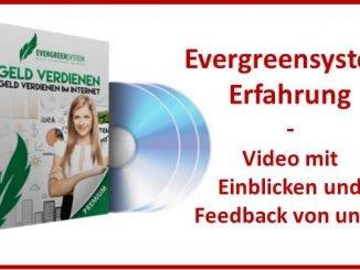 Evergreensystem Erfahrung Video und Blogbeitrag